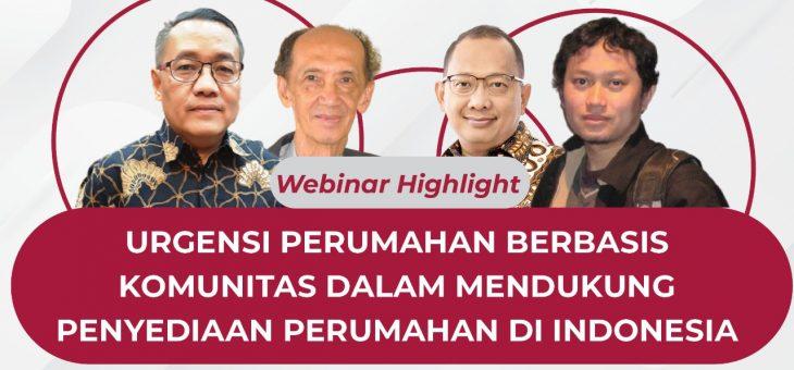 URGENSI PERUMAHAN BERBASIS KOMUNITAS DALAM MENDUKUNG PENYEDIAAN PERUMAHAN DI INDONESIA